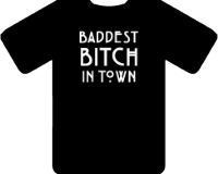 BADDEST BITCH TEE - INSPIRED BY AMERICAN HORROR STORY